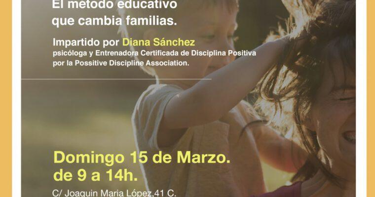TALLER INTENSIVO DISCIPLINA POSITIVA: APRENDIENDO A EDUCAR HIJOS FELICES